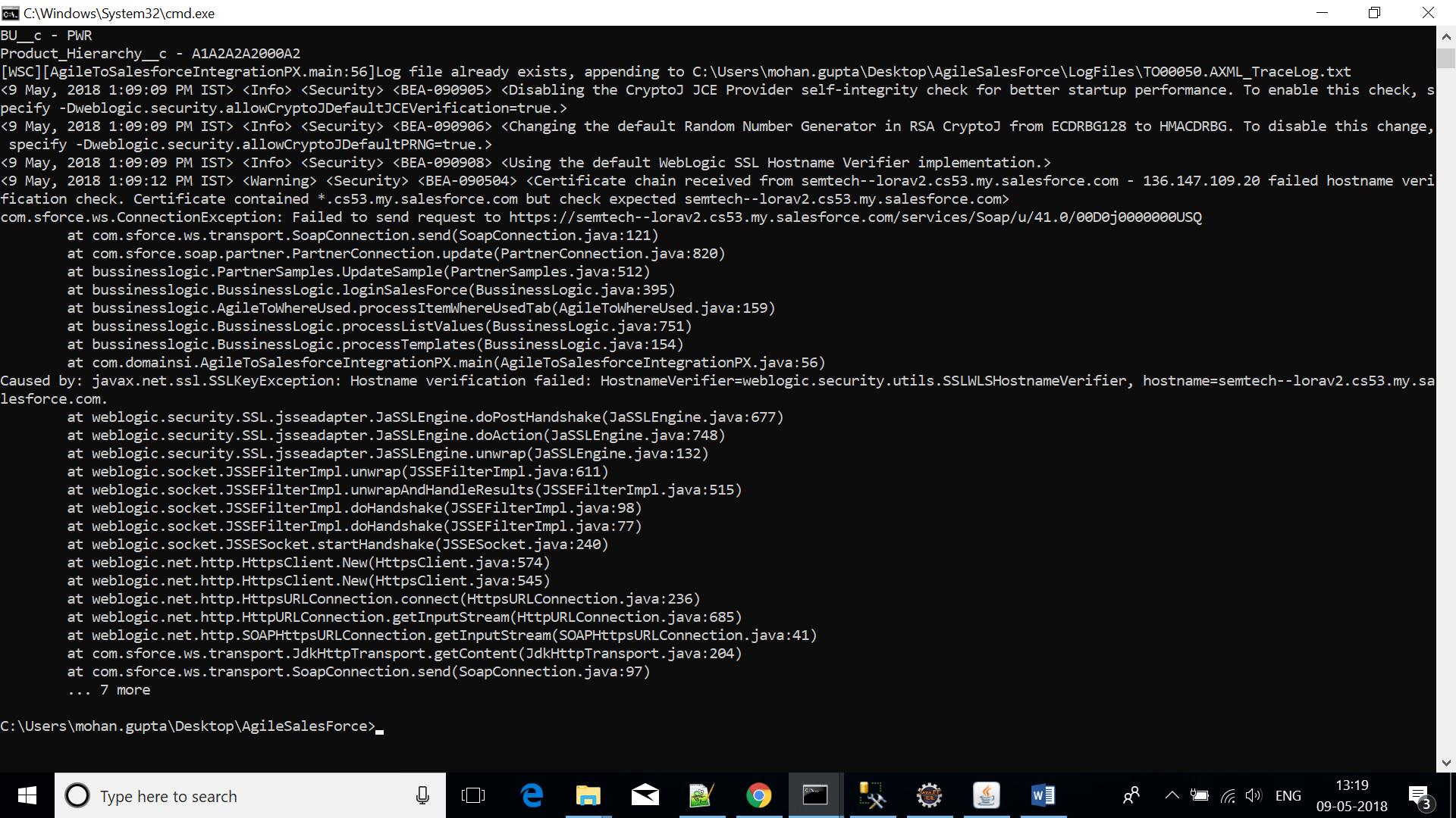 javax.net.ssl.SSLKeyException: Hostname verification failed: HostnameVerifier=weblogic.security.utils.SSLWLSHostnameVerifier, hostname=semtech--lorav2.cs53.my.salesforce.com.